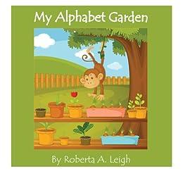 My Alphabet Garden (Healthy Kids Book 1)
