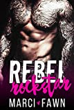 Rebel Rockstar: A Bad Boy Rockstar Romance (with BONUS BOOK Boxer Beast!)