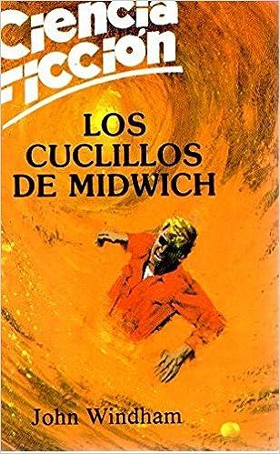Los cuchillos de Midwich: Amazon.es: John WINDHAM: Libros