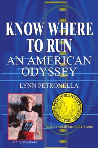 Book: Know Where To Run - An American Odyssey by Lynn Petronella