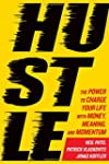 Hustle: The Power to Charge Your Life...