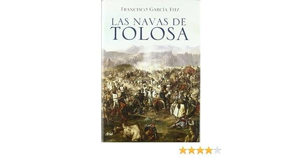 Las Navas de Tolosa (Grandes Batallas): Amazon.es: Garcia Fitz, Francisco: Libros
