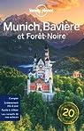 Munich la Bavière et la forêt noire - 1ed par Planet