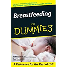 Breastfeeding For Dummies