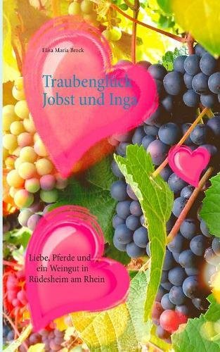 Traubengluck Jobst Und Inga (German Edition)