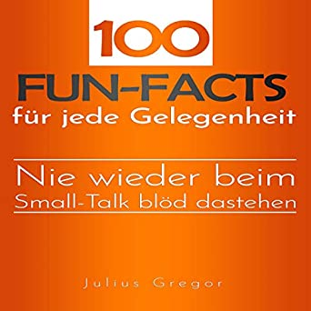 100 Fun Facts Fur Jede Gelegenheit 100 Fun Facts For Every