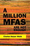 A Million MFAs Are Not Enough