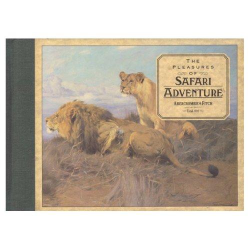 PLEASURES OF SAFARI ADVENTURE: A Pavilion Companion (The pleasures of... series) por Varios