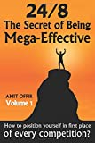 24/8 - the Secret of Being Mega-Effective, amit offir, 1500209104