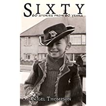 Sixty: Sixty stories from sixty years