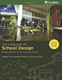 The Language of School Design : Design Patterns for 21st Century Schools, , 0976267004