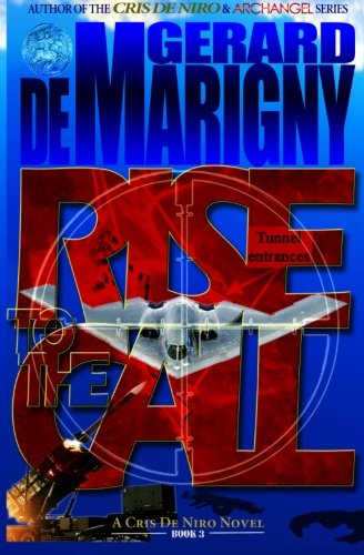 Book: Rise to the Call (Cris De Niro, Book 3) by Gerard de Marigny