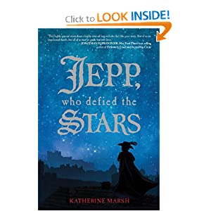 Jepp, Who Defied the Stars Katherine Marsh