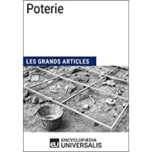 Poterie: Les Grands Articles d'Universalis (French Edition)