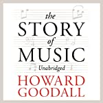 The Story of Music | Howard Goodall