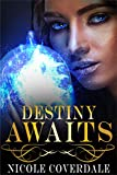 Destiny Awaits (The Wiccan Way Book 1)
