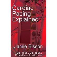 Cardiac Pacing Explained