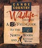 Canoe Country Wildlife, Mark Stensaas, 0816645299