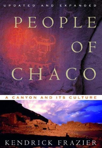 People of Chaco: A Canyon and Its Culture (Revised and Updated) by Frazier, Kendrick(April 17, 2005) Paperback