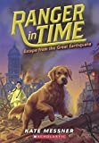 Escape From The Great Earthquake (Turtleback School & Library Binding Edition) (Ranger in Time)