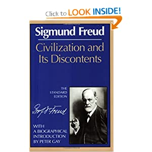 Civilization and Its Discontents (The Standard Edition)  (Complete Psychological Works of Sigmund Freud)
