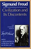 Civilization and Its Discontents, Sigmund Freud, 0393301583