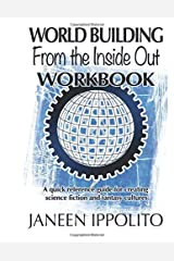 World-Building from the Inside Out: Workbook Paperback