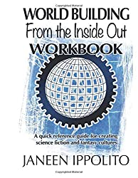 World-Building from the Inside Out: Workbook