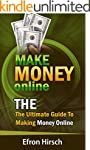 Make Money Online: The Ultimate Guide...