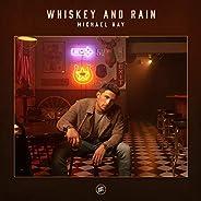 Whiskey And Rain