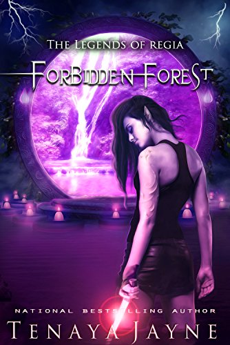 Forbidden Forest (The Legends of Regia Book 1) by [Jayne, Tenaya]