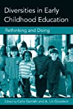 Diversities in Early Childhood Education: Rethinking and Doing (Changing Images of Early Childhood)