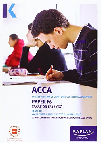 ACCA F6 Taxation FA2016 – Exam Kit