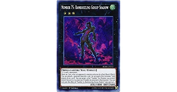BLRR-EN032 YuGiOh Number 75: Bamboozling Gossip Shadow 1st Edi Secret Rare