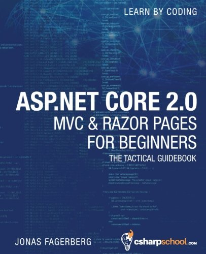 ASP.NET Core 2.0 MVC & Razor Pages for Beginners: How to Build a Website (Best Mvc Tutorial C#)