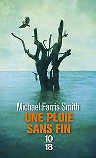 Une pluie sans fin, Farris Smith, Michael