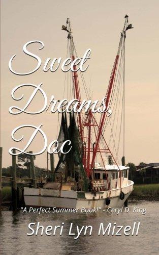 Sweet Dreams, Doc (Sweet Dreams Series) (Volume 1) ()