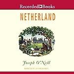 Netherland  | Joseph O'Neill