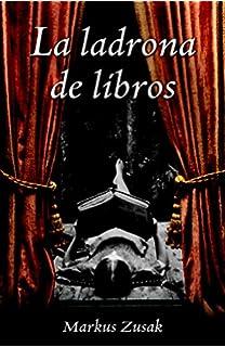 La ladrona de libros / The Book Thief (Spanish Edition)