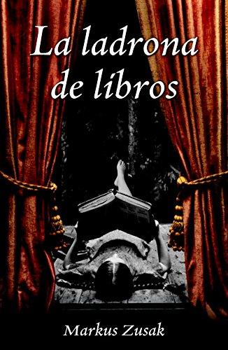 La ladrona de libros / The Book Thief (Spanish Edition) ebook