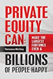 Private Equity Can, Terrence McCloy, 1492355917