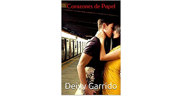 Amazon.com: Corazones de Papel (Muerte Súbita nº 3) (Spanish Edition) eBook: Deivy Garrido: Kindle Store