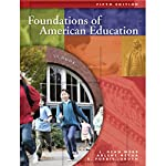 VangoNotes for Foundations of American Education, 5/e | L. Dean Webb,Arlene Metha,K. Forbis Jordan