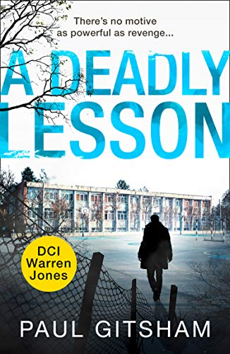 A Deadly Lesson (DCI Warren Jones) (English Edition)