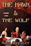 The Hawk and the Wolf, Mark Adderley, 0978984021