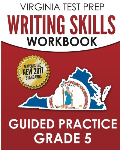 Download VIRGINIA TEST PREP Writing Skills Workbook Guided Practice Grade 5: Develops SOL Writing, Research, and Reading Skills ebook