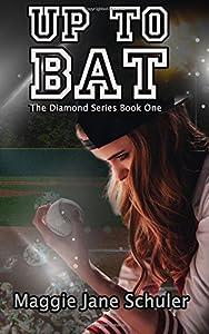 Up to Bat (The Diamond Series) (Volume 1)