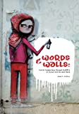 Words and Walls, Adam Heffez, 1481016970