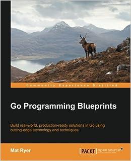 Go Programming Blueprints - Solving Development Challenges