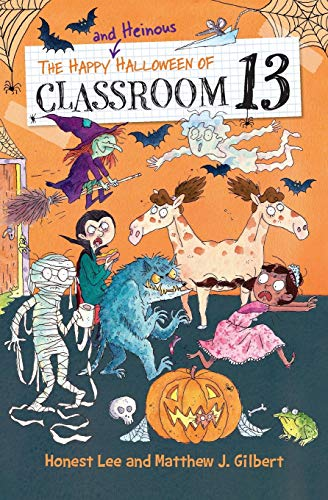 Chapter Books For Halloween (The Happy and Heinous Halloween of Classroom)